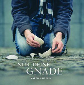 CD Booklet Nur Deine Gnade_RZ_pfade_ausgeschossen.indd